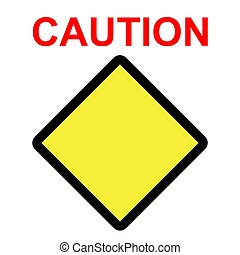 Simple Vector Caution Blank Sign, isolated on white background