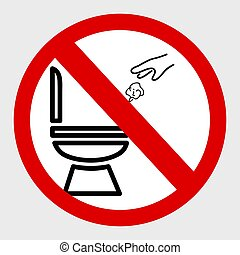 Simple Vector, Icon Stye Prohibition Sign in toilet, do not Litter at closet, public restroom, at gray background