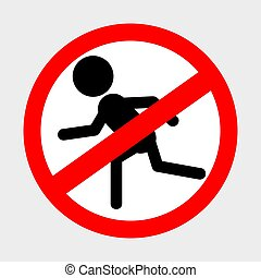 Simple Vector Prohibition Sign, Do Not Running at gray ...