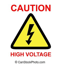 Simple Vector sign, Caution High Voltage, isolated on white background