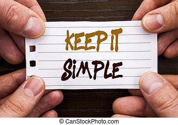 simplicidade, finger., conceito, segurando, negócio, mantenha, texto, mostrando, sinal, aquilo, nota pegajosa, escrito, papel, simple., princípio, fácil, mão, estratégia, aproximação, manuscrito