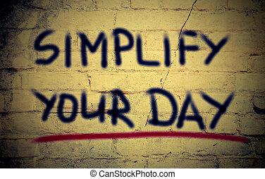 simplifier, concept, ton, jour