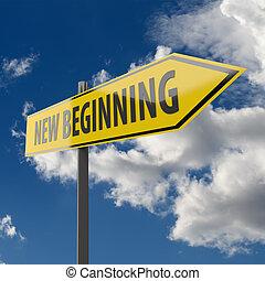 sinal estrada, com, palavras, começo novo