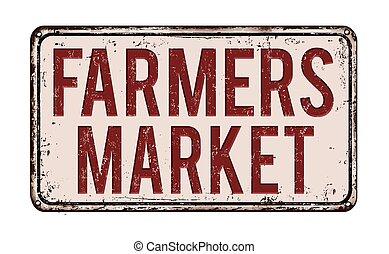 sinal, metal, enferrujado, mercado fazendeiros