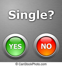 single and yes no botton on metal
