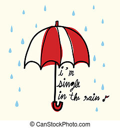 Single in the Rain