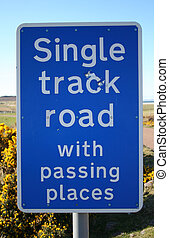 Single track road sign