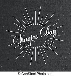Singles Day Lettering Label With Light Rays. Vector...