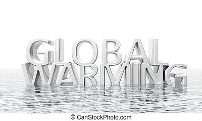 Sinking Global Warming 3D text ecological concept isolated