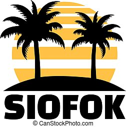 Siofok with sun and palms