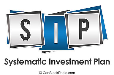 SIP - Systematic Investment Plan Blue Grey Blocks - SIP -...