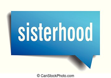 sisterhood blue 3d speech bubble