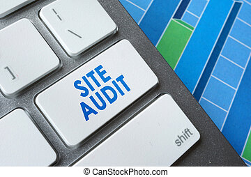 Site audit. - Words Site audit on a computer keyboard.