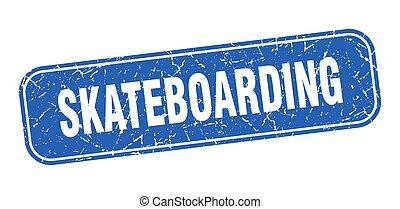 skateboarding stamp. skateboarding square grungy blue sign