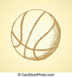 Sketch basketball ball, vector vintage background eps 10