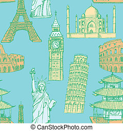 Sketch Eiffel tower, Pisa tower, Big Ben, Taj Mahal, Coliseum, Chinese temple and Statue of Liberty, vector vintage seamless pattern