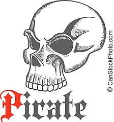 Sketched piracy symbol with old human skull