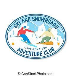 Ski and Snowboard Club. Vector illustration. Concept for shirt, print, stamp, badge. Vintage typography design with snowboarder and skier silhouette. Winter Extreme sport.
