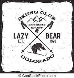 Ski club concept. Vector ski club retro badge. Concept for...