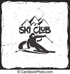 Ski club concept with skier. - Ski club concept with skier...