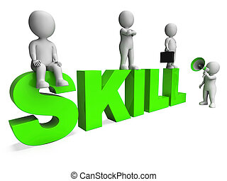 Skill Characters Shows Expertise Skilled And Competence -...