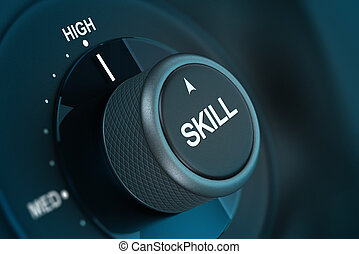 Skill Level - Word skill written on a button pointing on the...