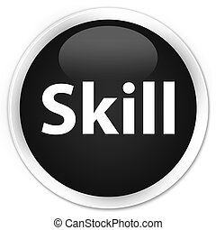 Skill premium black round button
