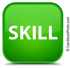Skill special green square button
