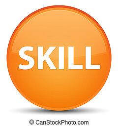 Skill special orange round button