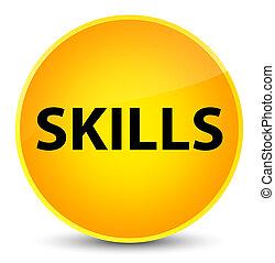 Skills elegant yellow round button