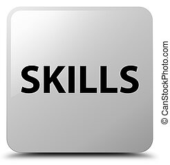 Skills white square button