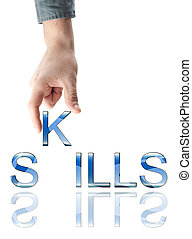 Skills word made by male hand