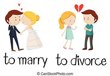 skilsmässa, gifta sig med, ord, motsats