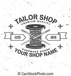 sklep, tee., krawiec, badge., nitka, handlowy, igła, tłoczyć, rocznik wina, koszula, szycie, typografia, silhouette., szpulka, albo, pojęcie, projektować, retro, vector., etykieta, druk
