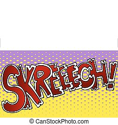 Skreech Sound Effect
