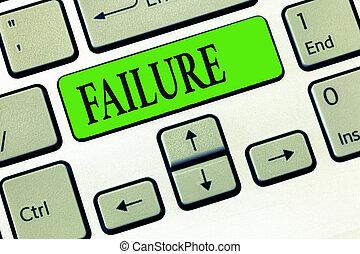 skrift, anteckna, visande, failure., affär, foto, showcasing, försumma, eller, omission, expected, nödvändig, handling, brist, av, framgång