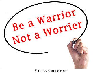 skriva lämna, vara, a, krigare, inte, a, worrier, på, transparent, bord