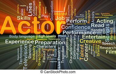 skuespiller, baggrund, begreb, glødende