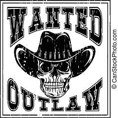 skull wanted outlaw var 4 - Vector illustration cowboy skull...