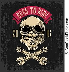 Skull with glasses for motorcycle on forehead and wrench....