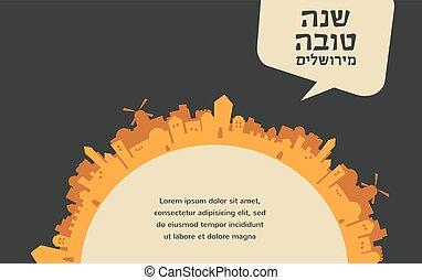 skyline of old city  Jerusalem. Rosh Hashana , Jewish holiday, card