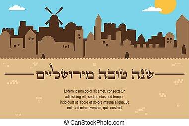 skyline of old city of Jerusalem. rosh hashana , jewish holiday, card