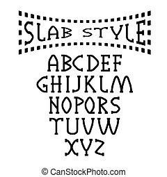 slab style alphabet