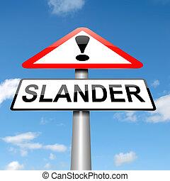 Slander concept. - Illustration depicting a sign with a...