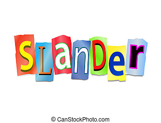 Illustration depicting cutout printed letters arranged to form the word slander.