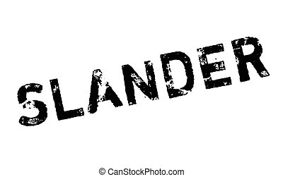 Slander rubber stamp. Grunge design with dust scratches. Effects can be easily removed for a clean, crisp look. Color is easily changed.