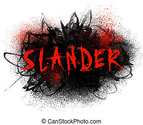 Slander typography illustration with black paint smear and red spatter