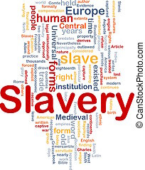 Slavery word cloud - Word cloud concept illustration of ...