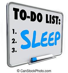 Sleep To Do List Remember Get Rest Rejuvenate Refresh...