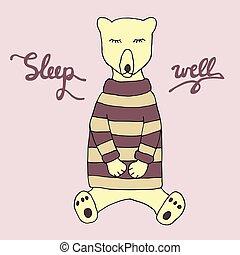 Sleep well illustration. Cute sleeping bear in pajama and hand drawn inscription.